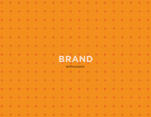 The Design Group: Brand Enthusiasts